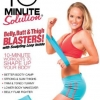 10 Minute Solution - Belly Butt and Thigh Blasters