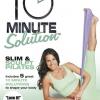 10 Minute Solution Slim & Sculpt Pilates with Suzanne Bowen