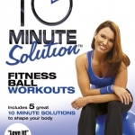 10 Minute Solution Fitness Ball Workouts with Kimberly Spreen