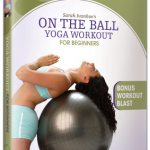 On The Ball Yoga With Sara Ivanhoe