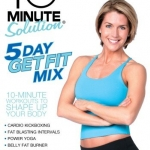 10 Minute Solution, 5 Day Fit