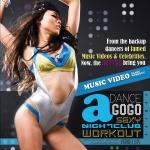 เต้นอะโกโก้ออกกำลังกาย - Dance a GoGo Sexy Nightclub Workout