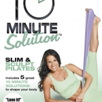 10 Minute Solution Slim & Sculpt Pilates with Suzanne Bowen