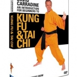 An Introduction for Beginners to Kung Fu & Tai Chi with David Carradine