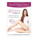 เต้นบัลเล่ต์ ออกกำลังกาย Ballet Beautiful- Body Blast & Total Body Workout