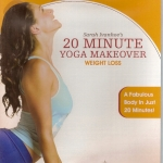20 Minute Yoga Makeover: Weight Loss DVD with Sara Ivanhoe