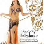 ออกกำลังกายด้วยการเต้น - Body By Bellydance A Workout Targeting The Female Fat Zones
