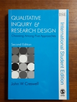 Qualitative Inquiry & Research Design : Choosing among Five Approaches / John W. Creswell
