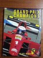 GRAND PRIX CHAMPIONS / ALAN HENRY