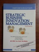 กลยุทธ์การจัดการนวัตกรรมทางธุรกิจ / ภาณุ ลิมมานนท์