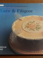 THE ART OF SUGARCRAFT LACE & FILIGREE / NICHOLAS LODGE (ชำรุด)