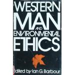 Western Man and Environmental Ethics