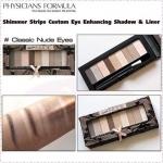 **พร้อมส่ง**Physicians Formula Shimmer Strips Custom Eye Enhancing Shadow & Liner # Classic Nude