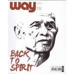 way 10, ปีที่ 1 ฉบับที่ 10 กรกฎาคม 2550 ... การกลับมาของท่านติช นัท ฮันห์