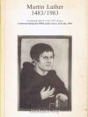 Martin Luther 1483/1983 (ภาษาอังกฤษ)