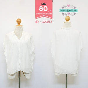 (ID 4283 จองคะ)42353 size44 เสื้อเชิ้ตสีขาว