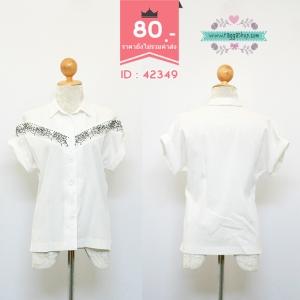 (ID 4249 จองคะ) 42349 size38 เสื้อสีขาวปักลาย