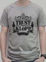 """เสื้อยืด """"We Trust in KLOPP """""""