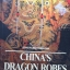 CHINA 'S DRAGON ROBES. ผู้เขียน Schultler Cammann thumbnail 1