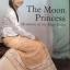 THE MOON PRINCESS. Memories of the Shan States. By Sao Sanda thumbnail 20