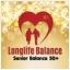 """ร้านLonglife Balance อาหารเสริมสำหรับผู้สูงอายุและกลุ่มวัย 50ปีขึ้นไป """"Senior Balance 50+"""""""