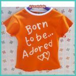 เสื้อผ้าเด็ก เสื้อผ้าเด็กแขนสั้นคอกลม พื้นสีส้ม Born to be adored ขนาด 3-5 ปี