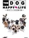 The Dog Happy Life Vol 1