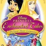 Princess Enchanted Tales Follow your Dreams (Sound: Thai/Eng, Sub: THai)